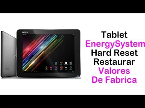 hard reset tool tablet tablet energy system generica china hard reset restaurar