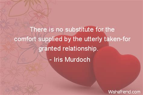 There Is No Comfort In The by Marriage There Is No Substitute For The Comfort Supplied