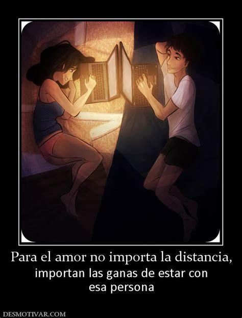 imagenes de amor la distancia no importa desmotivaciones para el amor no importa la distancia