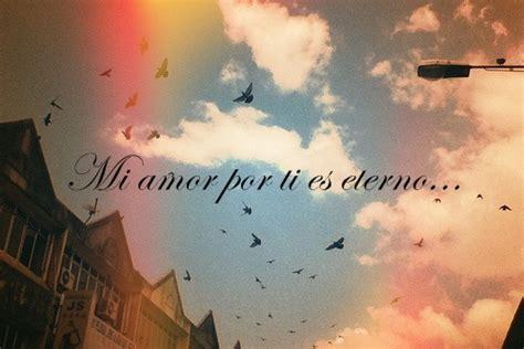 imagenes de mi amor por ti es eterno mi amor por ti es eterno