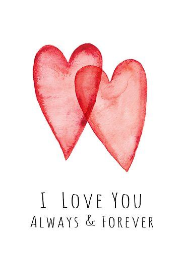 images of i love you forever quot i love you always and forever red watercolor hearts quot by