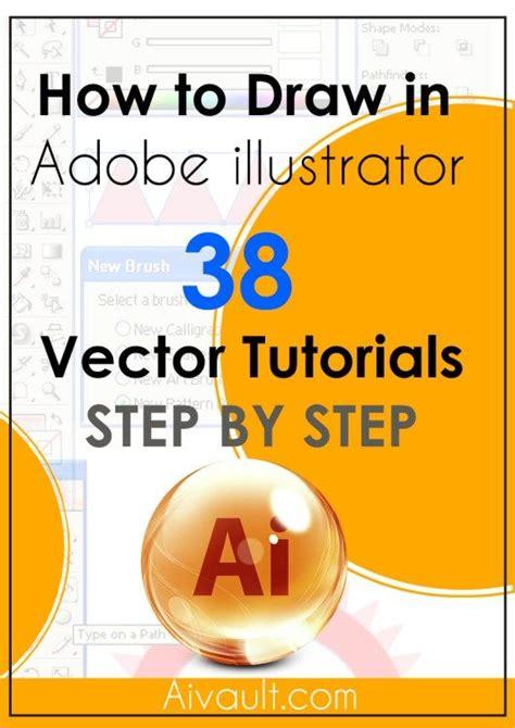 adobe photoshop tutorial step by step las 25 mejores ideas sobre adobe illustrator en pinterest