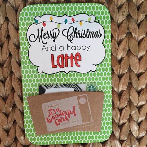 starbucks gift card holder  doesnt love starbucks printable gift cards holiday gift