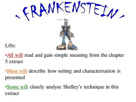 analysis of frankenstein chapters frankenstein chapter 5 by johncallaghan uk teaching