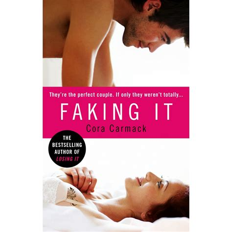 Faking It book news faking it and finding it by cora carmack one