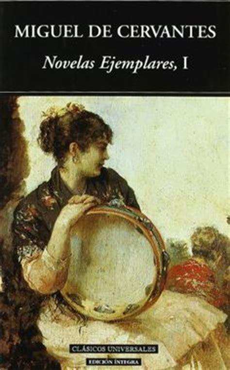 novelas ejemplares 1 novelas 8437602211 1000 images about cervantes on miguel de cervantes octavio oco and teatro