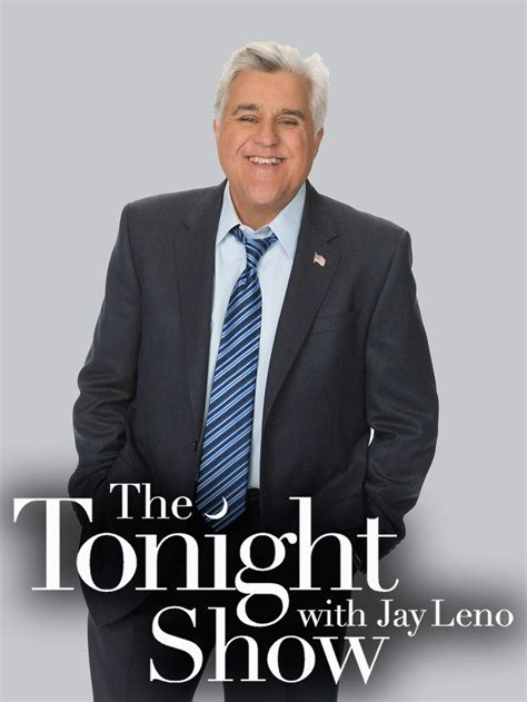 watch the tonight show with jay leno episodes online watch the tonight show with jay leno season 19 episode 79