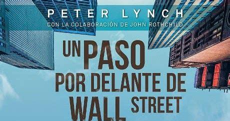 libro un paso por delante libros y juguetes 1demagiaxfa libro un paso por delante de wall street peter lynch