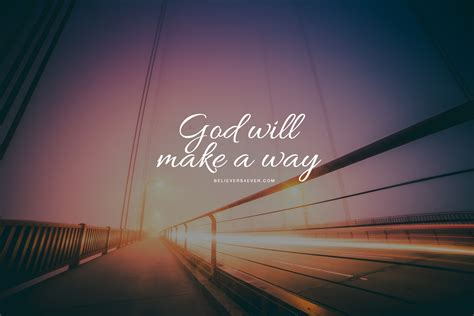 computer wallpaper of god god will make a way believers4ever com