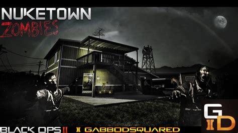 gabbo dsq black ops 2 nuketown zombies live w gabbo