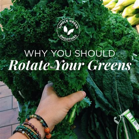 Your Greens by Be Healthy Page How Often Should You Rotate Greens