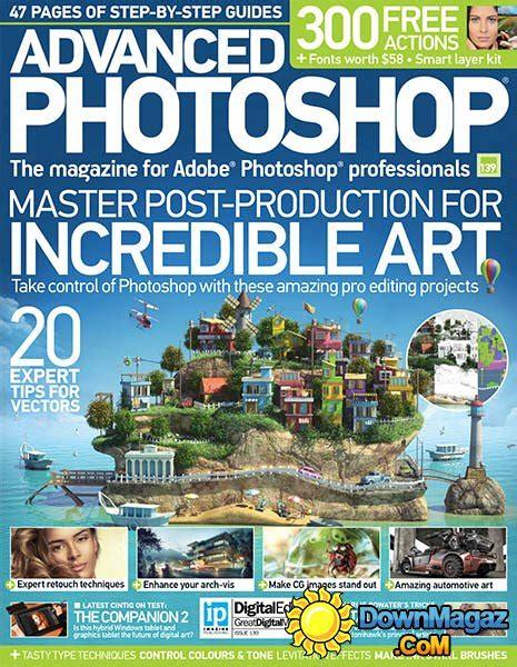 advanced photoshop issue 130 2015 uk pdf download free advanced photoshop uk issue 139 2015 187 download pdf