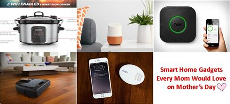 Smart Home Gadgets Every Mom Would Love On Mother S Day | smart home gadgets every mom would love on mother s day