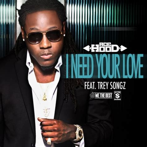 trey songz more than that mp3 ace hood acehood i need your love ft trey songz