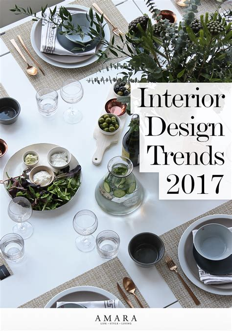 summer 2017 design trends interior design trends 2017 top tips from the experts