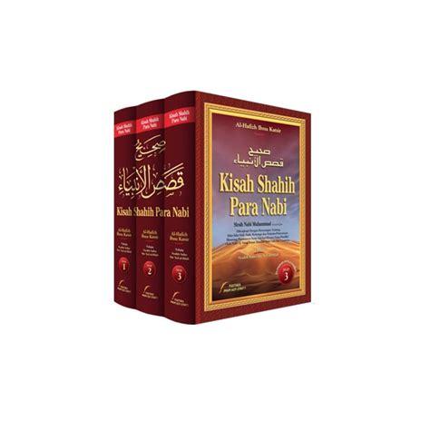 Buku Islam Kisah Shahih Para Nabi 3 Jilid buku kisah shahih para nabi mengenal dan memahami risalah 25 nabi