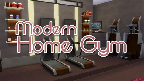 how to make a home gym today s creative life the sims 4 room build modern home gym youtube