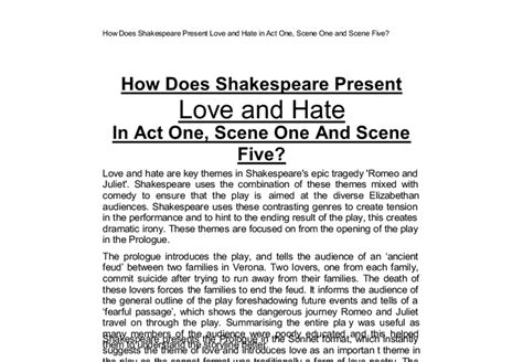romeo and juliet themes love vs hate how does shakespeare present love and hate in act one