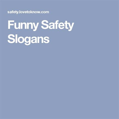 the 25 best safety slogans m 225 s de 25 ideas incre 237 bles sobre lemas divertidos de