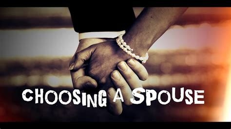 Choosing A choosing a spouse ᴴᴰ
