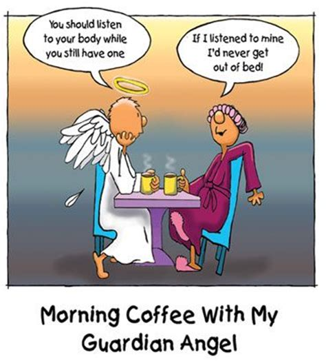Guardian Angel Humor Happy Tuesday Morning Quotes Quotesgram