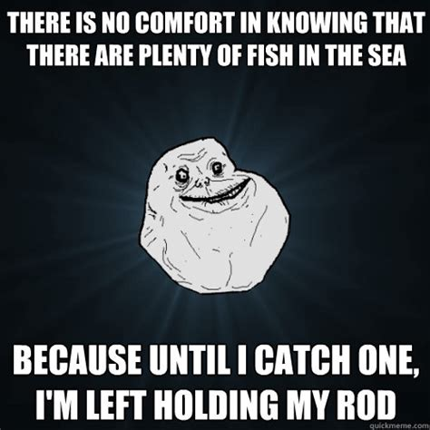 Fish In The Sea Meme - plenty of fish in the sea meme