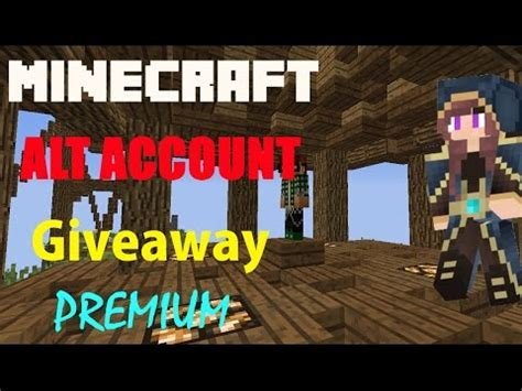 Minecraft Giveaway 2017 - minecraft premium account giveaway 2017 closed alt acct giveaway youtube