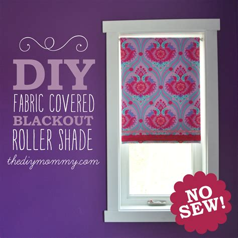 pattern for roll up shades make a no sew fabric covered roller shade the diy mommy