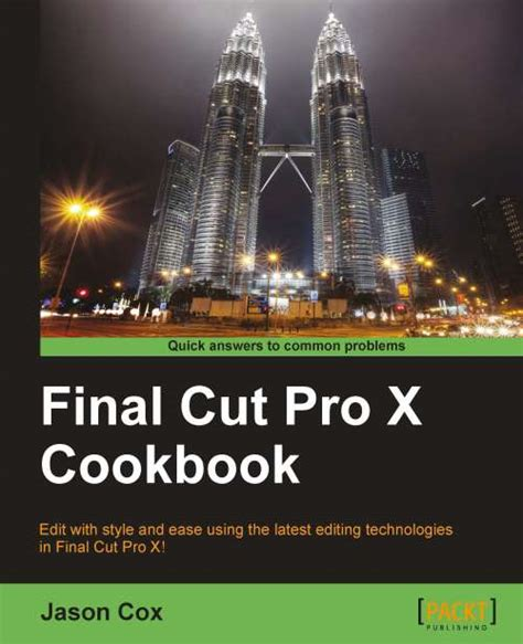 final cut pro not importing importing videos and basic editing mechanics packt books