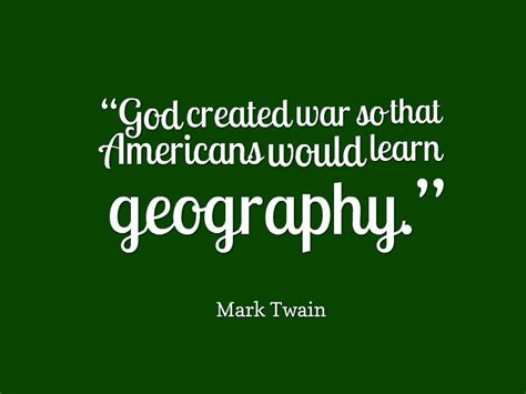 quote about geography awesome quotes about