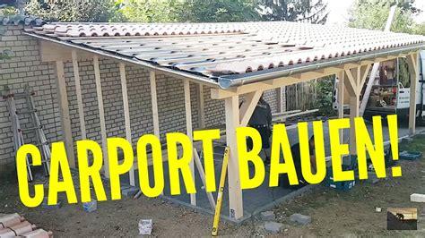 Wie Baue Ich Ein Carport 4079 by Dachdecker Wie Baut Ein Carport How To Build A