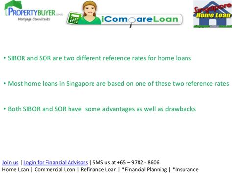 singapore house loan sibor vs sor based home loans in singapore