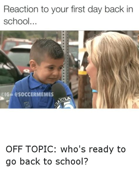 Memes About Going Back To School - going back to school meme 28 images search back to