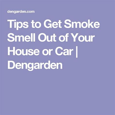 Removing Cigarette Smoke Smell From House by 1000 Ideas About Smoke Smell On How To Remove