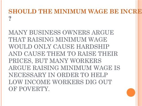 Should Minimum Wage Be Raised Essay by Should Minimum Wage Be Raised Essay Utsa Policy Should Minimum Wage Be Raised Essay Pros