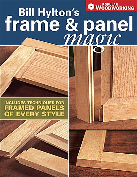 traditional woodworking books popular woodworking books bill hylton s frame panel