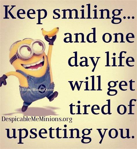 Keep Smiling Meme - keep smiling minion quotes