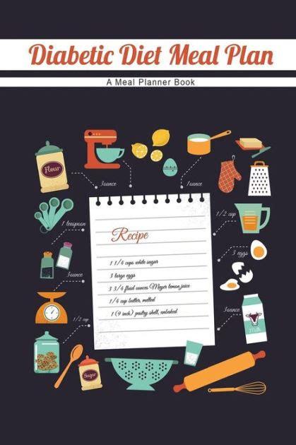 diabetic diet meal plan  meal planner book   lunar glow readers paperback barnes