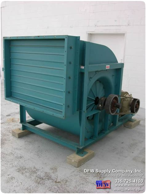 city fan and blower d f w supply company inc used metalworking