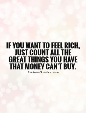 10 Things You Wish To But Cant by Quotes Things Money Cant Buy Quotesgram