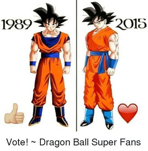 Me Me Me English - 1989 2015 vote dragon ball super fans meme on me me