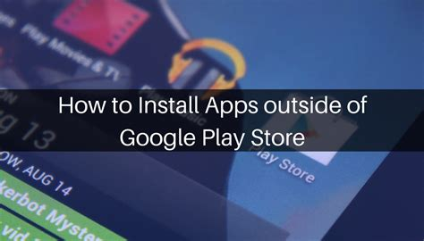 how to install apps outside of google play store