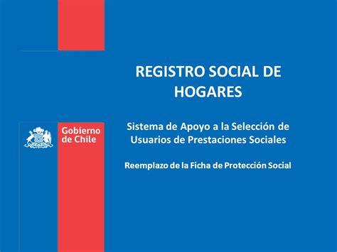 tramite de registro de la ficha de proteccin social registro social de hogares sistema de apoyo a la selecci 243 n