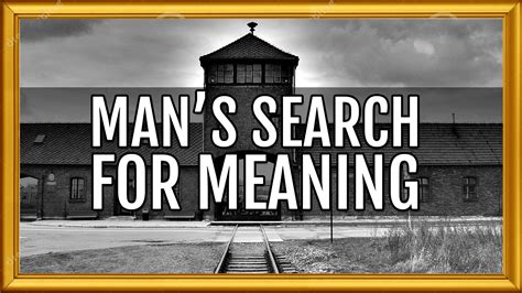 mans search for meaning why everybody should read listen to man s search for meaning by viktor e frankl youtube