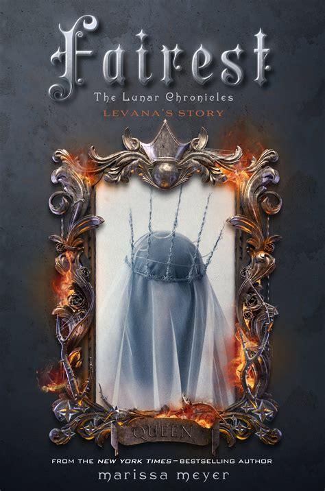 fairest the lunar chronicles 1250069661 introducing fairest levana s story marissa meyer