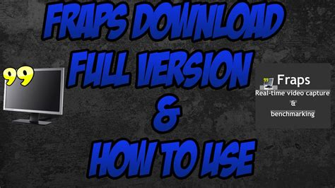 fraps full version buy fraps download full version free how to use youtube