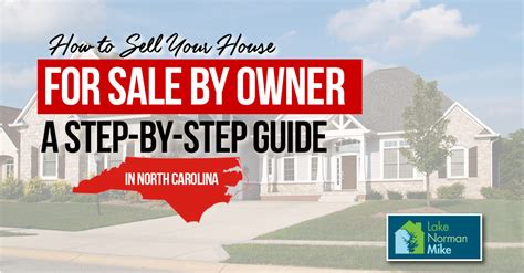 how to sell a house by owner how to sell a house for sale by owner in north carolina