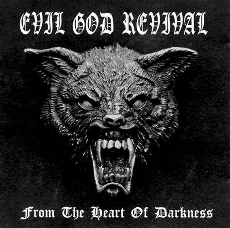 themes of evil in heart of darkness evil god revival from the heart of darkness