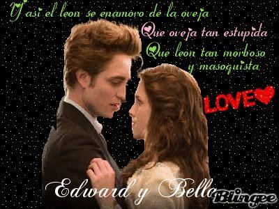 imagenes de bella y edward haciendo el amor frase crepusculo picture 80788666 blingee com