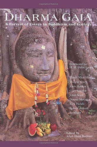 Dharna Essay In by Dharma Gaia A Harvest Of Essays In Buddhism And Ecology
